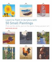 Image: Learn to Paint in Acrylics With 50 Small Paintings