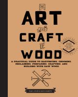 The Art And Craft Of Wood