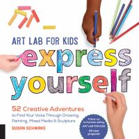 Art Lab for Kids--express Yourself!