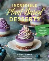 Incredible Plant-based Desserts