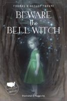 Beware the Bell Witch