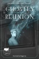 Ghostly Reunion