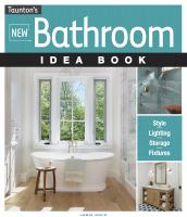 Taunton's New Bathroom Idea Book