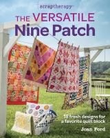Scraptherapy the Versatile Nine Patch