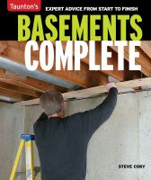 Taunton's basements complete : expert advice from start to finish