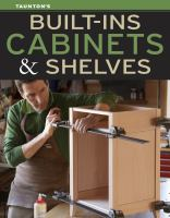 Built-ins, Cabinets, & Shelves