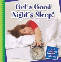 Get A Good Night's Sleep!