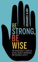 Be Strong, Be Wise