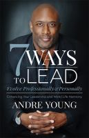 7 Ways to Lead