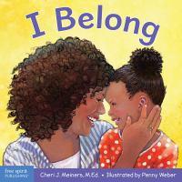 I BELONG [board Book]