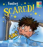 Feeling Scared!