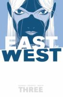 EAST OF WEST VOLUME 3: THERE IS NO US [graphic Novel]