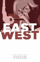 EAST OF WEST VOLUME 4: WHO WANTS WAR? [graphic Novel]