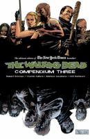 The Walking Dead Compendium Three /Three