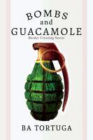 Bombs and Guacamole