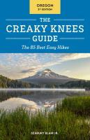 The Creaky Knees Guide, Oregon