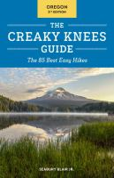 The Creaky Knees Guide, Oregon