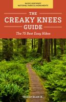 The Creaky Knees Guide, Pacific Northwest National Parks and Monuments
