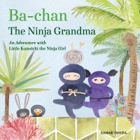 Ba-chan, the Ninja Grandma