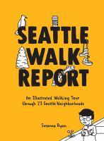 Seattle Walk Report