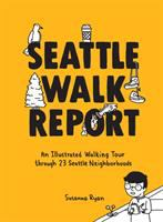 Seattle Walk Report
