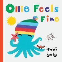 Ollie Feels Fine