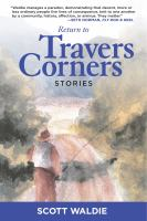 Return to Travers Corners
