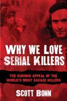 Why We Love Serial Killers