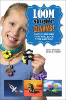 Loom Magic Charms!