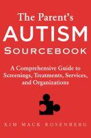 The Parent's Autism Sourcebook