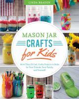 Mason Jar Crafts for Kids