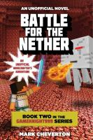 Battle for the Nether : An Unofficial Minecrafter's Adventure