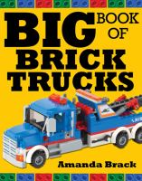 Big Book of Brick Trucks