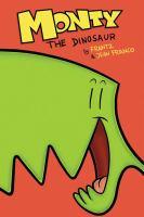 Monty the dinosaur. 1