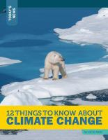 12 Things to Know About Climate Change