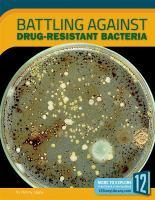 Battling Against Drug-resistant Bacteria