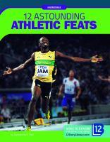 12 astounding athletic feats