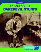 12 impossible daredevil stunts