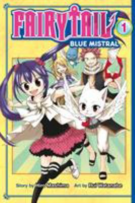 Cover image for Fairy Tail, Blue Mistral