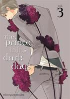 The Prince in His Dark Days