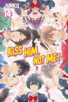 Kiss Him, Not Me!