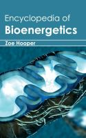 Encyclopedia of Bioenergetics