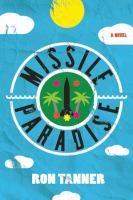 Missile Paradise