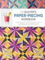 The Quilter's Paper-piecing Workbook