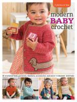 3 Skeins or Less--modern Baby Crochet