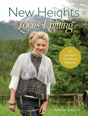 Cover image for New Heights in Lace Knitting