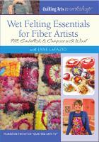 Wet Felting Essentials for Fiber Artists