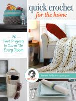 Quick Crochet for the Home