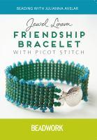 Jewel Loom Friendship Bracelet With Picot Stitch