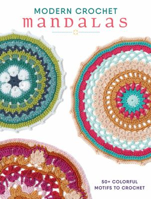 Cover image for Modern Crochet Mandalas